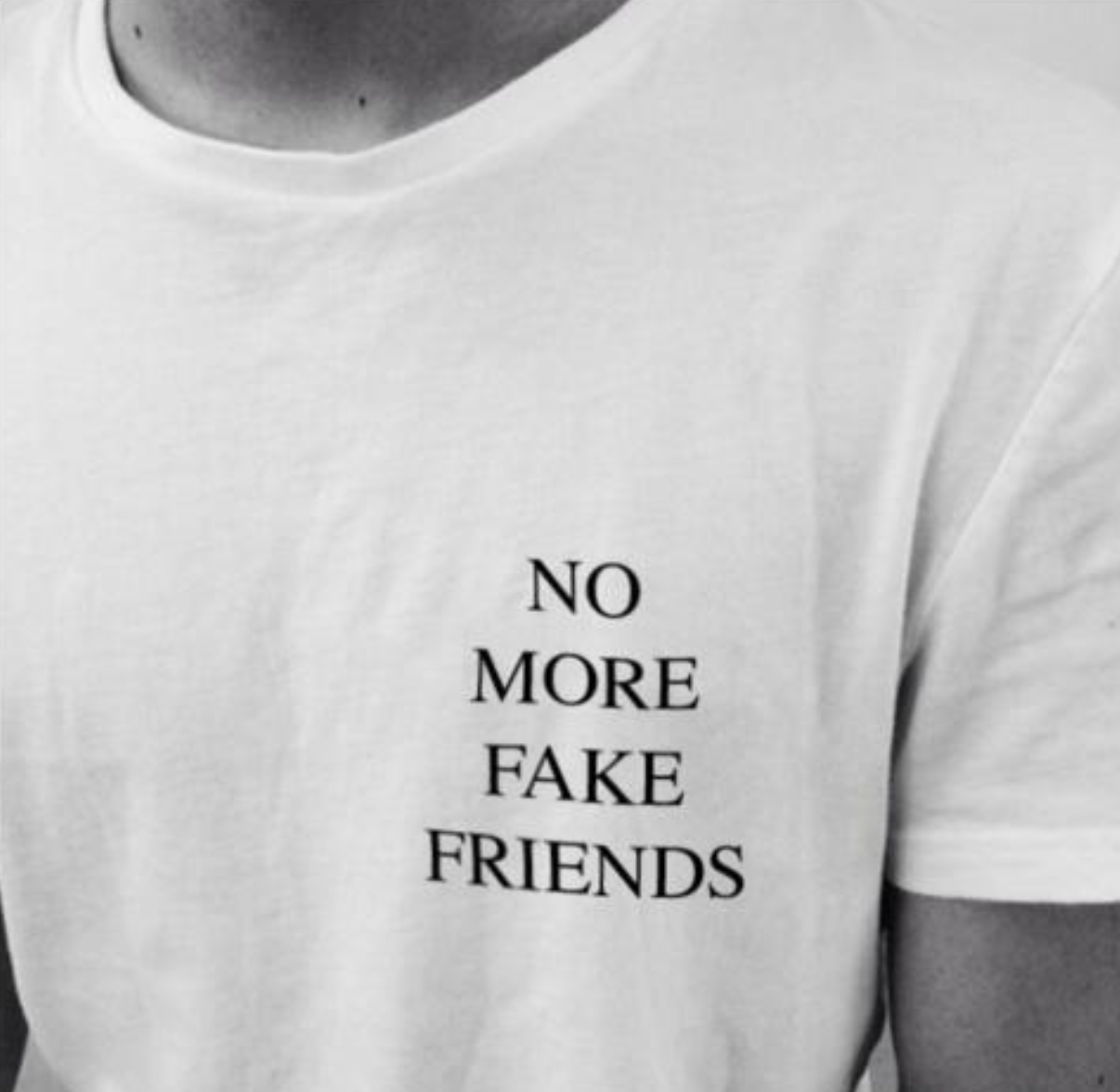 NO MORE FAKE FRIENDS TEE